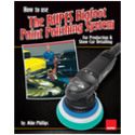 Mike Phillips' How to Use The RUPES Bigfoot Paint Polishing System